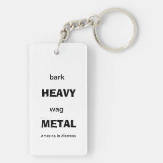 heavy metal, bark less wag more Double-Sided rectangular acrylic keychain