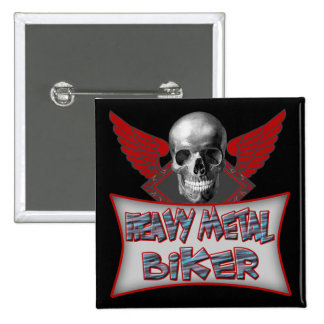 Heavy Metal Biker T shirts Gifts 2 Inch Square Button