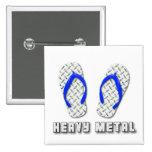 Heavy Metal Diamond Plated Flip Flops Pinback Buttons