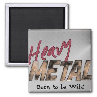 Heavy Metal metallic design Magnet