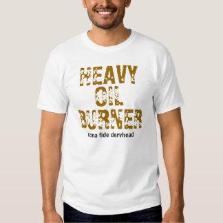 HEAVY OIL BURNER SHIRT