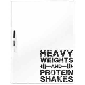 Heavy Weights and Protein Shakes - Gym Workout Dry Erase Board