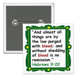 Heb 9 :22  Remission button