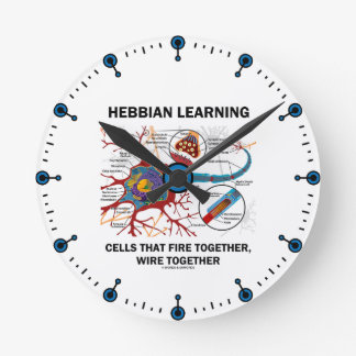 Hebbian Learning Cells That Fire Together Wire Round Clock
