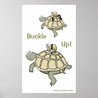 ¡Hebilla de la tortuga y del caracol para arriba! Póster