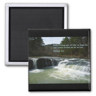 Hebrew 11:1  Waterfall Magnet