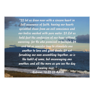Hebrews 10:22-25 poster