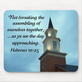 Hebrews 10:25 mouse pad