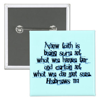 Hebrews 11:1 button