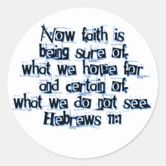 Hebrews 11:1 classic round sticker