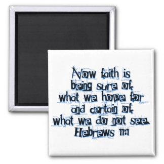 Hebrews 11:1 2 inch square magnet