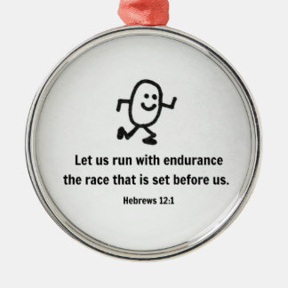Hebrews 12:1 Let us run with endurance... Metal Ornament