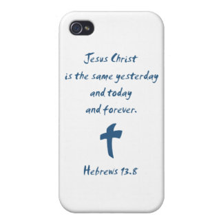Hebrews 13.8 Jesus Christ is the Same Yesterday... Covers For iPhone 4