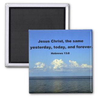 Hebrews 13:8 2 inch square magnet