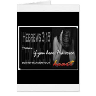 Hebrews 3:15 card