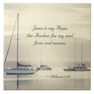 Hebrews 6:19 Jesus Anchor for my soul, Sailboats Ceramic Tile