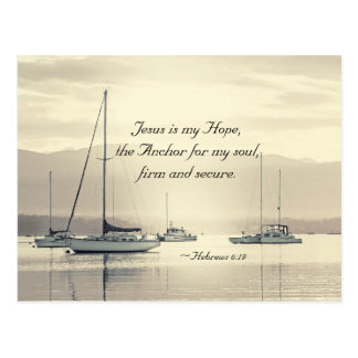 Hebrews 6:19 Jesus Anchor for my soul, Sailboats Postcard