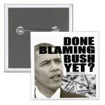 ¿Hecho culpando Bush todavía? Pin