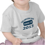 Hecho en 2013 camiseta