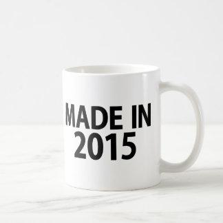 Hecho en 2015 taza