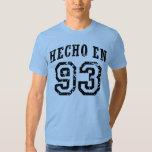 Hecho En 93 Tee Shirts