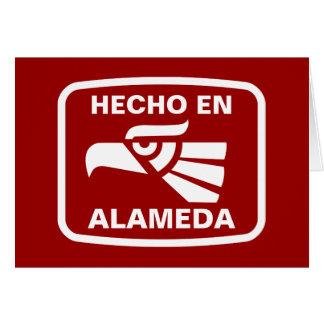 Hecho en Alameda personalizado custom personalized Greeting Cards