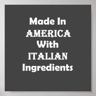 Hecho en América con los ingredientes italianos Póster