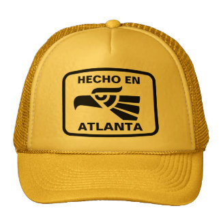 Hecho en Atlanta personalizado custom personalized Trucker Hat