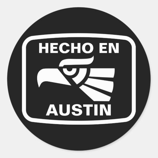 Hecho en Austin personalizado custom personalized Classic Round Sticker
