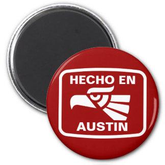 Hecho en Austin personalizado custom personalized Refrigerator Magnet