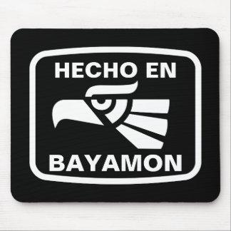 Hecho en Bayamon personalizado custom personalized Mouse Pad