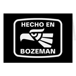 Hecho en Bozeman personalizado custom personalized Card