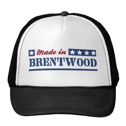 Hecho en Brentwood Gorras De Camionero