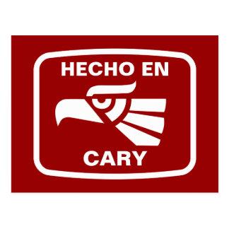 Hecho en Cary personalizado custom personalized Postcard