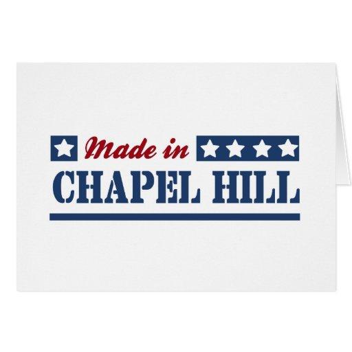 Hecho en Chapel Hill Tarjeta De Felicitación
