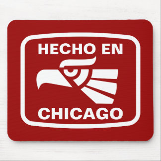Hecho en Chicago personalizado custom personalized Mouse Pad