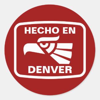 Hecho en Denver personalizado custom personalized Classic Round Sticker