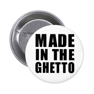 Hecho en el ghetto pin redondo 5 cm