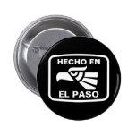 Hecho en El Paso personalizado custom personalized Pinback Button