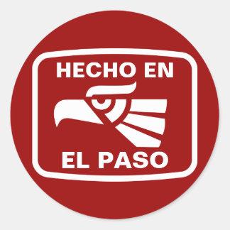 Hecho en El Paso personalizado custom personalized Classic Round Sticker