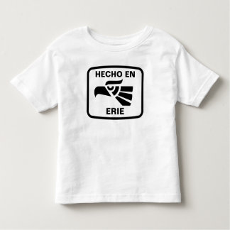 Hecho en Erie personalizado custom personalized Toddler T-shirt