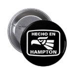 Hecho en Hampton personalizado custom personalized Pinback Buttons