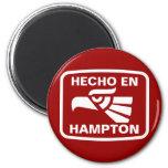 Hecho en Hampton personalizado custom personalized Refrigerator Magnet