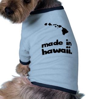 Hecho en Hawaii Camisa De Perro