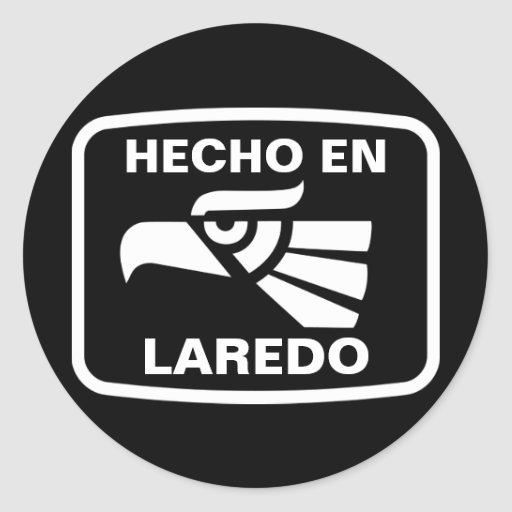 Hecho en Laredo personalizado custom personalized Round Sticker