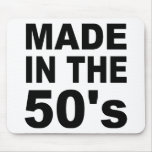 Hecho en los años 50 - cumpleaños tapetes de raton