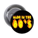 Hecho en los años 80 pins