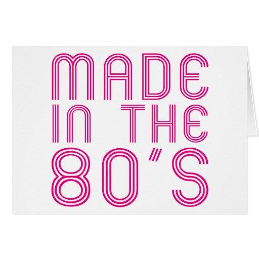 Hecho en los años 80 tarjeta de felicitación