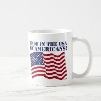 ¡HECHO EN LOS E.E.U.U. POR LOS AMERICANOS! TAZA