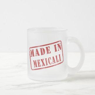 Hecho en Mexicali Tazas De Café